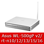 Asus WL500gP v2, rt-n10/12/15/16